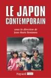 Le Japon contemporain - Vingt-quatre spécialistes décryptent ici cette mutation, en passant au crible la vie politique, économique, sociale, religieuse et culturelle, les relations du Japon avec le monde - Jean-Marie Bouissou - Histoire - Collectif - Libristo
