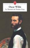 Le Portrait de Dorian Gray - Dorian Gray a fait ce voeu insensé : garder toujours l'éclat de sa beauté - Oscar Wilde - Classique - WILDE Oscar - Libristo