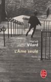 L'Ame seule - Vilard Hervé - Libristo