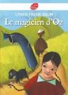 Le magicien d'Oz  -  Lyman Frank Baum - Littérature, roman fantastique, jeunesse - Collectif - Libristo
