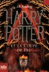 Harry Potter et la Coupe de Feu - Harry Potter a quatorze ans et entre en quatrième année au collège de Poudlard. - J-K Rowling - Roman fantastique - ROWLING J.K. - Libristo
