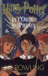 Harry Potter et l'Ordre du Phénix - A quinze ans, Harry s'apprête à entrer en cinquième année à Poudlard.- J-K Rowling - Roman fantastique - ROWLING J.K. - Libristo