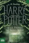 Harry Potter et le Prince de Sang-Mêlé - J.K. Rowling -  Fantastique - jeunesse - ROWLING J.K. - Libristo