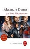 Les Trois Mousquetaires - Les aventures d'Athos, Porthos, Aramis et d'Artagnan - Alexandre Dumas - Classique - DUMAS Alexandre - Libristo