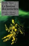 Bureau des atrocités (le) - Stross Charles - Libristo