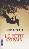 Le petit copain - Au sud des États-Unis, la pire des enfances attendait Harriet Cleve - TARTT DONNA  - Roman  - Tartt Donna - Libristo