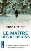 Le maître des illusions - Le couchemard considéré comme l'un des beaux-arts -  TARTT DONNA  - Roman - Tartt Donna - Libristo