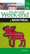 Un grand week-end à Montréal - Visiter, faire du shopping, sortir - Canada, Amérique du Nord - Collectif - Libristo