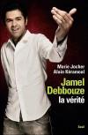 Jamel Debbouze, la vérité - Jocher Marie, Kéramoal Alain - Libristo