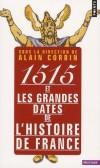 1515 et les grandes dates de l'histoire de France - Collectif - Libristo