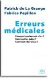 Erreurs médicales - Papillon Fabrice, La Grange (de) Patrick - Libristo