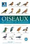 Guide des oiseaux de France et d'Europe - 800 espèces d'oiseaux de France et d'Europe photographiées en gros plan tels qu'on peut les observer sur le terrain, dans leur plumage le plus courant - Rob Hume - Animaux, oiseaux, nature, loisirs - Collectif - Libristo