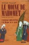 Le Moine de Mahomet - Youssef Ahmed - Libristo