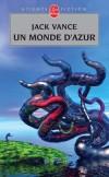 Un monde d'azur - VANCE Jack - Libristo