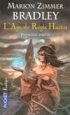 L'âge de Régis Hastur -  Tome 1  - Soleil sanglant ; L'héritage d'Hastur ; Projet Jason -  Trois romans  - Marion Zimmer Bradley -  Fantastique-  - BRADLEY Marion Zimmer - Libristo