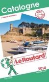 Catalogne  - Andorre  2014 -  cartes et plans détaillés. - Guide du Routard  - Vacances, loisirs - Collectif - Libristo