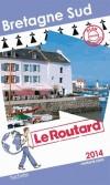 Bretagne Sud 2014 -  Guide du Routard -  cartes et plans détaillés - Voyages, loisirs - Collectif - Libristo