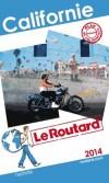 Californie 2014 - Guide du Routard -  cartes et plans détaillés  - Vacances, loisirs, voyages - Collectif - Libristo