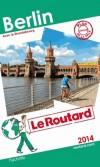 Berlin 2014 - Avec le Brandebourg  -  cartes et plans détaillés. -  Guide du Routard  - Vacances, loisirs - Collectif - Libristo