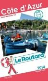 Côte d'Azur 2014 -  cartes et plans détaillés. -  Guide du Routard - Vacances, loisirs - Collectif - Libristo