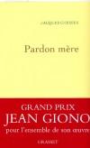 Pardon mère - Chessex Jacques - Libristo