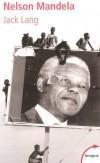 Nelson Mandela -  Nelson Rolihlahla Mandela, dont le nom du clan tribal est « Madiba » (né le 18 juillet 1918) -  Homme politique sud-africain - Président de la République d'Afrique du Sud de 1994 à 1999 -  LANG JACK -  Biographie - Lang Jack - Libristo