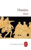 Iliade - Pâris a enlevé la belle Hélène. Son mari Ménélas et tous les Grecs rassemblés crient vengeance et font le siège de Troie depuis neuf ans. - Homère - Classique - HOMERE - Libristo