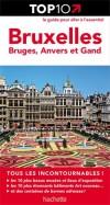 Top 10  -   Bruxelles, Bruges, Anvers et Gand -  Vacances, loisirs - Collectif - Libristo