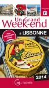 Un grand week-end à Lisbonne  2014  -  Voyages, guide, Portugal, Europe du Sud - Collectif - Libristo