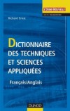 Dictionnaire des techniques et sciences appliquées  -  français-anglais  -   Richard Ernst -  Sciences - Ernst Richard - Libristo