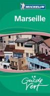 Marseille Guide Vert Michelin - France, Région Sud - Collectif - Libristo