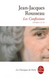 Les Confessions - Tome 1 -  E dition 2012 -  Livres I à VI - Jean-Jacques Rousseau - Classique - ROUSSEAU Jean-Jacques - Libristo