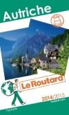 Autriche 2014/2015 -   Guide du Routard - cartes et plans détaillés  -  Voyages, guide, Europe de l'Ouest - Collectif - Libristo