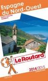Espagne du Nord-Ouest  201342015 -  Guide du Routard  -  cartes et plans détaillés - Voyages, guide, Europe du Sud - Collectif - Libristo