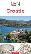Croatie Guide Voir - De l'Istrie à la côte Dalmate, découvrez les sites remarquables - Plus de 600 photos - Guide, voyages, Europe du Sud - Collectif - Libristo