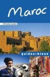 Guide Bleu Maroc - les villes impériales et leurs trésors arabo-andalous : Rabat, Meknès, Fès et Marrakech - Tourisme, vacances, loisirs, Maroc - Collectif - Libristo