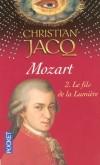 Mozart T2 - Le fils de la Lumière - Christian Jacq - Roman, histoire,  Biographie, musique, compositeur - Jacq Christian - Libristo