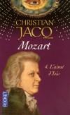 Mozart T4 - L'aimé d'Isis -  Wolfgang Amadeus Mozart (1756-1791) - compositeur - Il était, au piano comme au violon, un virtuose.- Christian Jacq - Roman, histoire, biographie, musique, compositeur - Jacq Christian - Libristo