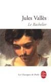 Le Bachelier - VALLES Jules - Libristo