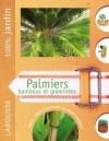 Palmiers, Bambous et graminées - Des fiches claires qui donnent tous les conseils pratiques pour installer et entretenir les plantes  - Jardin, entretien - Collectif - Libristo