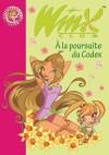 Winx Club 10 - A la poursuite du Codex - MARVAUD Sophie - Libristo