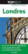 Top 10 Londres - Les 10 plus beaux musées et églises - Les 10 meilleurs Pubs et salles de concert - Des centaines de bonnes adresses - Collectif - Libristo