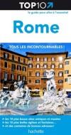 Top 10 Rome - Les 10 plus beaux sites et musées - Les 10 plus belles églises et fontaines - Des centaines de bonnes affaires - Collectif - Libristo