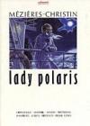 Lady Polaris  - MEZIERES, CHRISTIN - Libristo