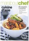 Cuisine d'Asie - Voici des recettes simples et rapides pour régaler toute la famille -  Cuisine - Collectif - Libristo