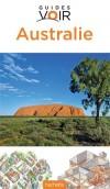 Australie Guide Voir  - Plus de 1300 photos  - Tourisme, vacances, loisirs - Collectif - Libristo