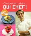 C'est moi qui cuisine...Oui Chef ! T3 - Lignac Cyril - Libristo