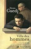 Villa des hommes - Guedj Denis - Libristo
