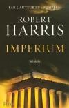 Imperium - L'étranger est un Sicilien victime de Verrès, gouverneur vicieux et corrompu.  Le sénateur c'est Cicéron - HARRIS ROBERT  - Roman historique - Harris Robert - Libristo