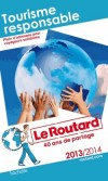 Tourisme responsable 2013- 2014  - Guide du Routard -  Voyage, guide, nature, écologie, Europe, France - Collectif - Libristo